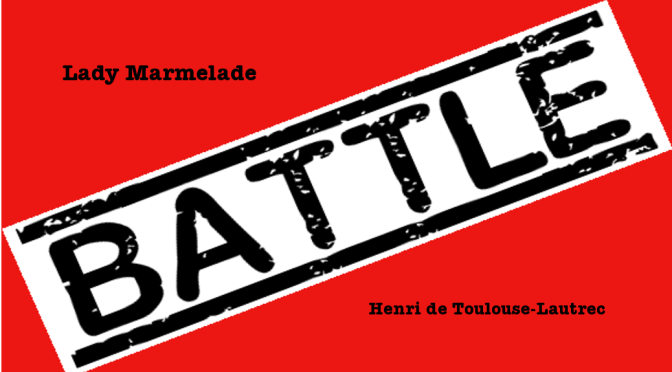Battle-Marmelade-Lautrec